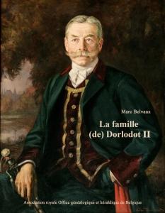 La famille de Dorlodot, grande famille de l'aristocratie belge