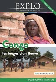 «Congo, les Berges d'un Fleuve»/»Exploration du Monde», jusqu'au23/12