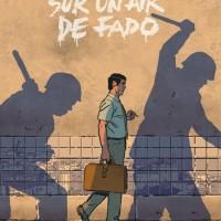 """BD : """"Sur un Air de Fado"""" (Nicolas Barral / Ed. """"Dargaud"""")"""
